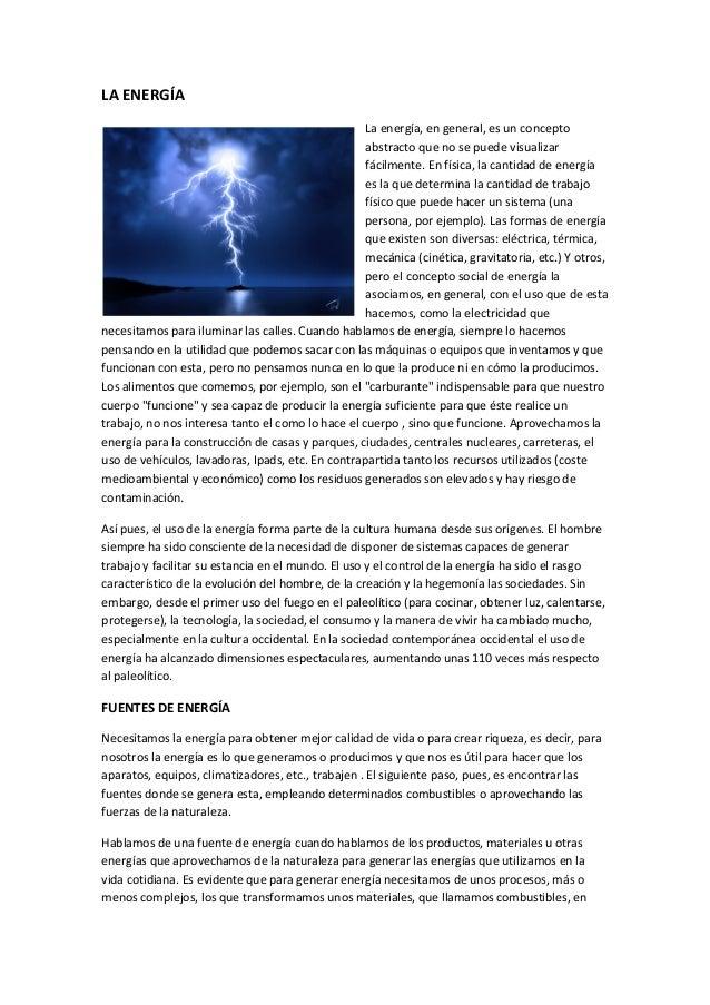 LA ENERGÍALa energía, en general, es un conceptoabstracto que no se puede visualizarfácilmente. En física, la cantidad de ...