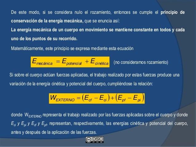 En el punto B tenemos la misma Energía Mecánica que en A y por lo tanto JvmhgmEEE BBBcinéticaBpotencialBm 275 2 1 2 ___ ...