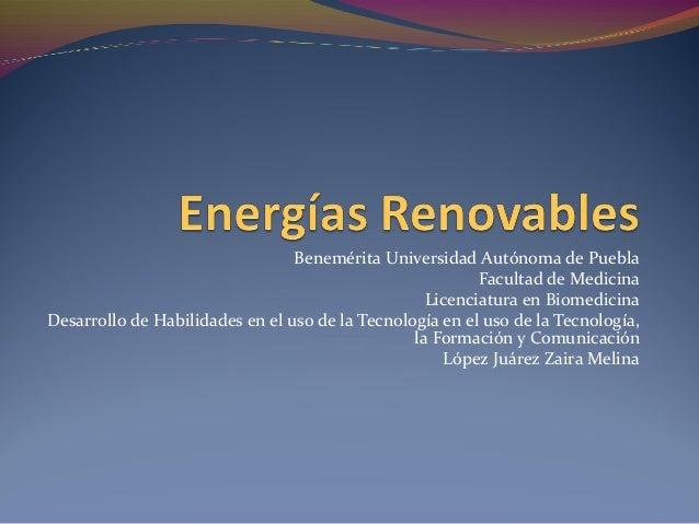Benemérita Universidad Autónoma de Puebla Facultad de Medicina Licenciatura en Biomedicina Desarrollo de Habilidades en el...