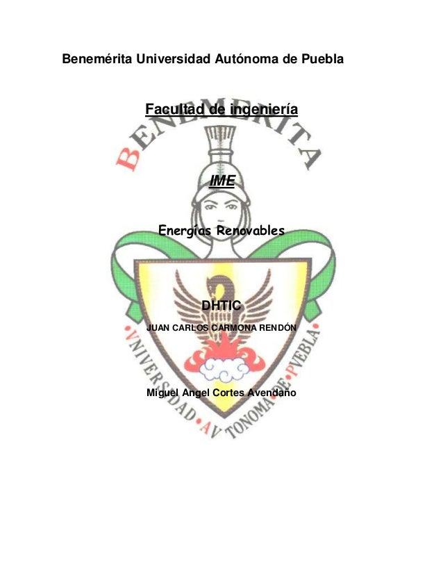 Benemérita Universidad Autónoma de Puebla            Facultad de ingeniería                       IME              Energía...