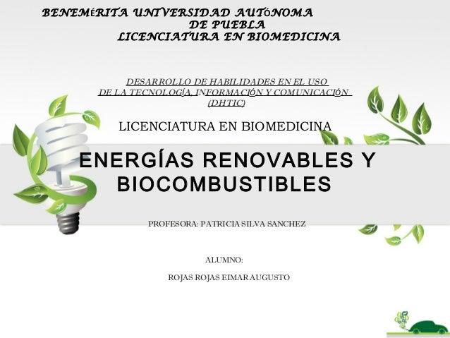 BENEMÉRITA UNIVERSIDAD AUTÓNOMA DE PUEBLA LICENCIATURA EN BIOMEDICINA DESARROLLO DE HABILIDADES EN EL USO DE LA TECNOLOGÍA...