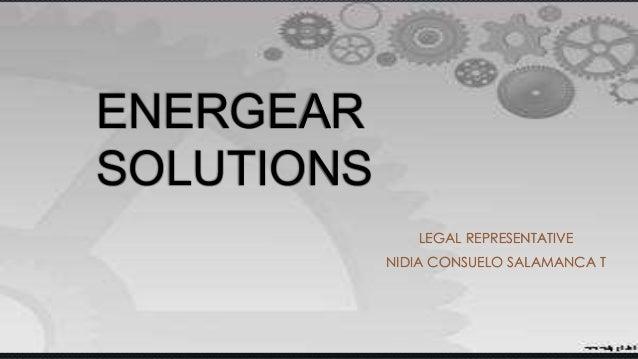 ENERGEAR SOLUTIONS LEGAL REPRESENTATIVE NIDIA CONSUELO SALAMANCA T