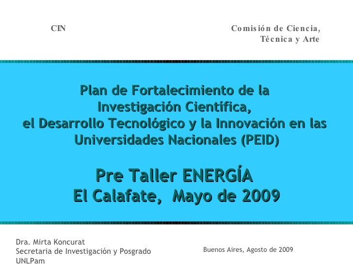 Plan de Fortalecimiento de la  Investigación Científica,  el Desarrollo Tecnológico y la Innovación en las  Universidades ...