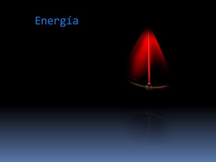 Energía<br />