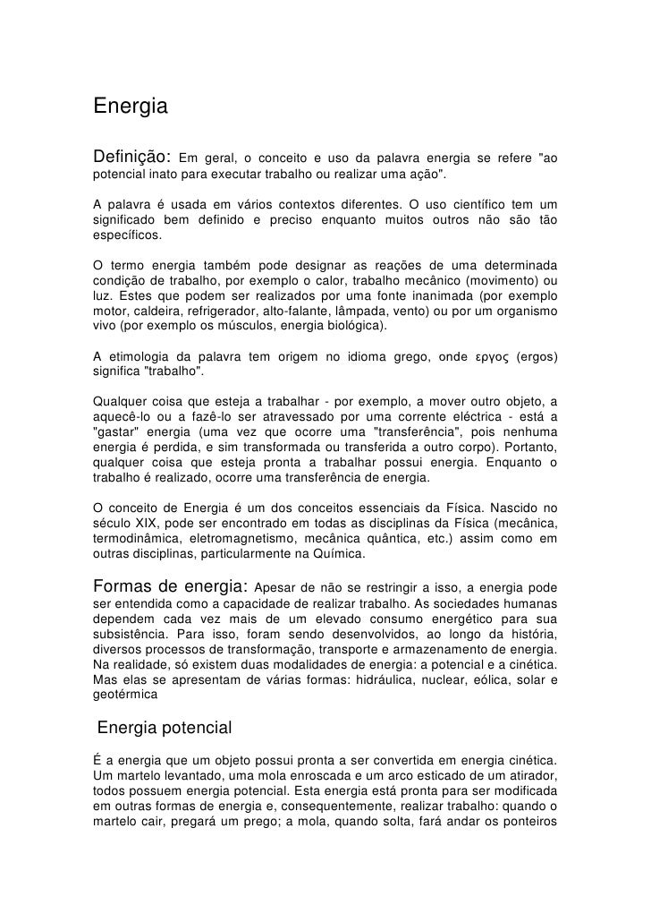 """Energia<br />Definição: Em geral, o  HYPERLINK """" http://pt.wikipedia.org/wiki/Conceito""""  o """" Conceito""""  conceito e uso da ..."""