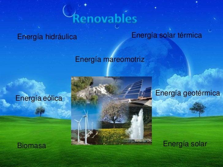 Energia renovables y no renovables - Fotos energias renovables ...