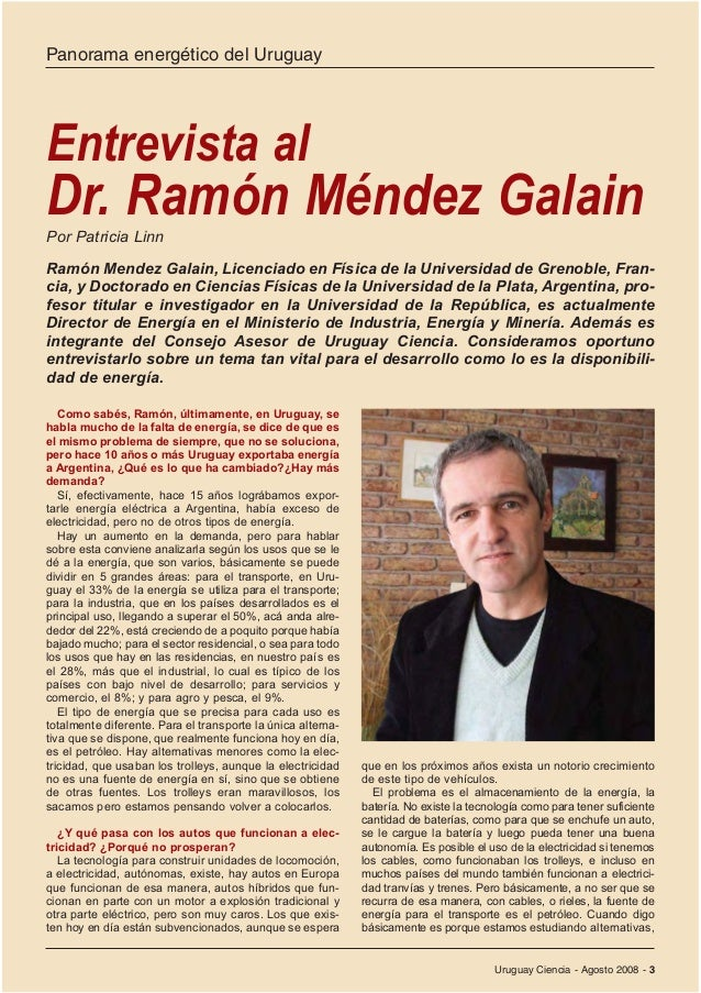 Uruguay Ciencia - Agosto 2008 - 3Ramón Mendez Galain, Licenciado en Física de la Universidad de Grenoble, Fran-cia, y Doct...