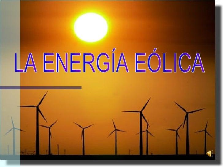 LA ENERGÍA EÓLICA