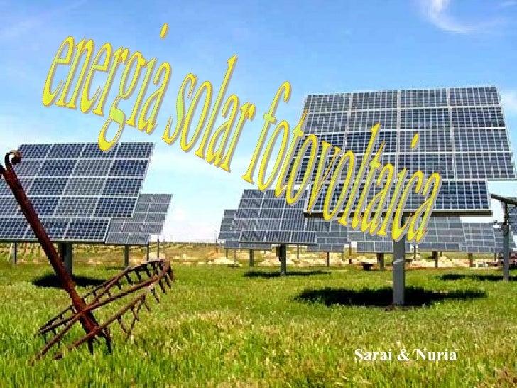 Sarai & Nuria energia solar fotovoltaica