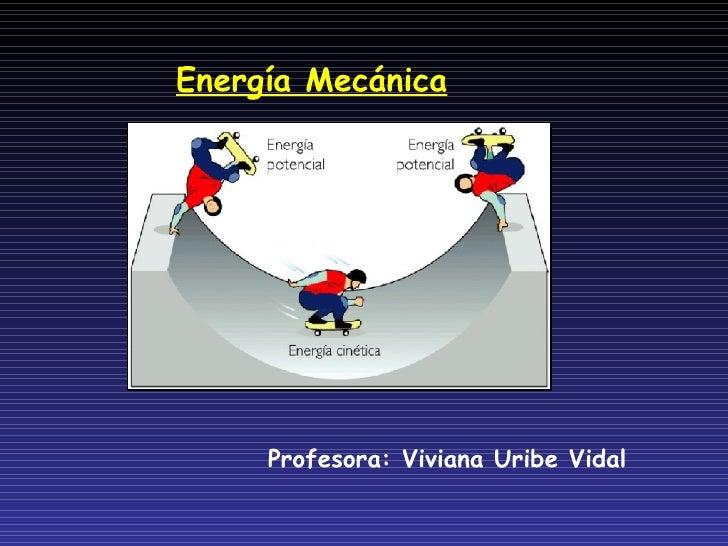 Energia Cinetica Potencial Energía Mecánica