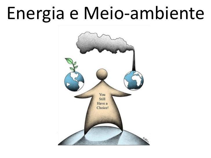 Energia e Meio-ambiente
