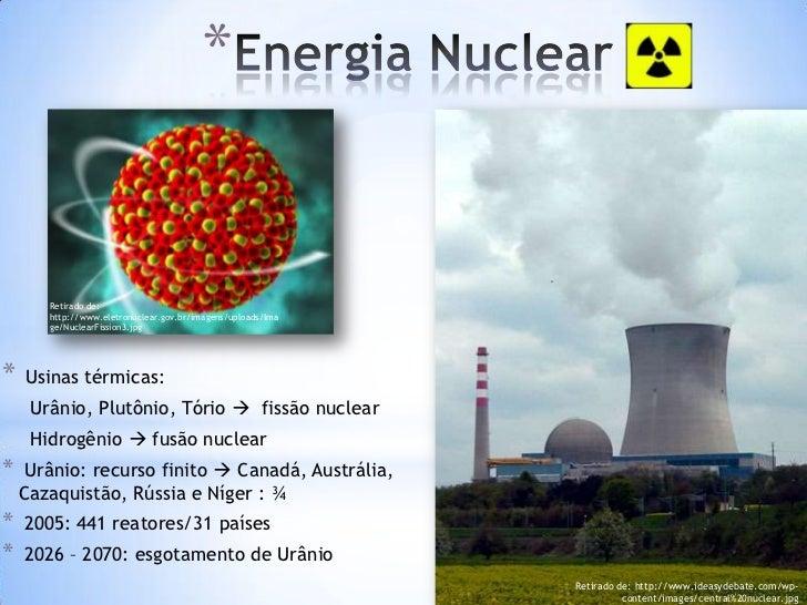 *Energia Eólica     *   Grande Turbina: 5 mil casas.     * Recursos eólicos: bem distribuídos pelos 5 continentes.     * T...