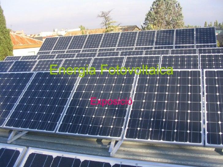 Energia Fotovoltaica Exposició