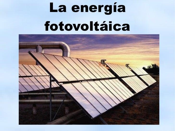 La energía fotovoltáica