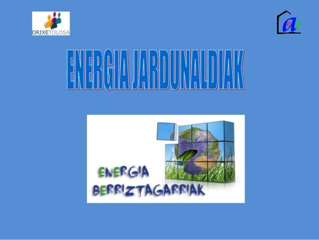 Azaroaren 13, 14 eta 15ean, Tolosan, energia berriztagarriei buruzko jardunaldiak izan dira, Topic Museoan. Azaroaren 15ea...