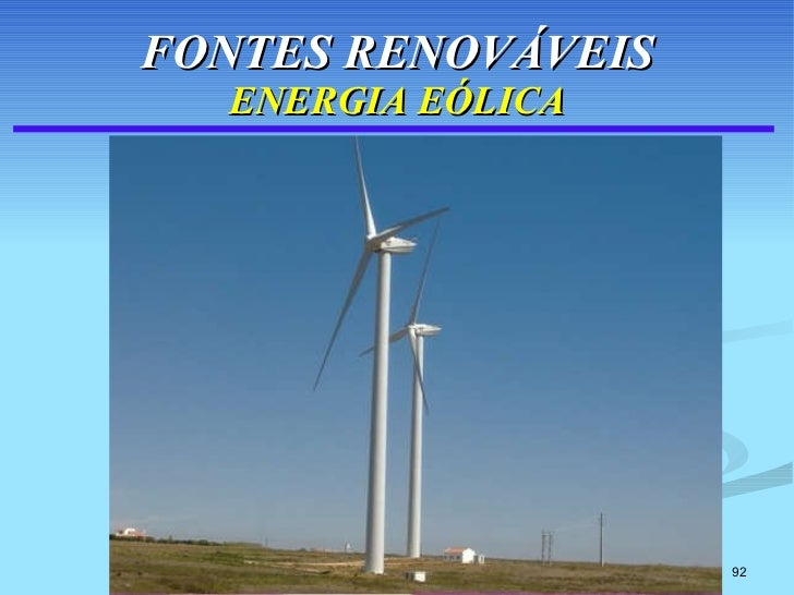 FONTES RENOVÁVEIS ENERGIA EÓLICA