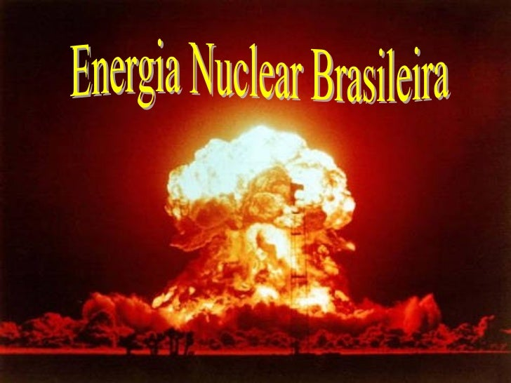 Energia Nuclear Brasileira