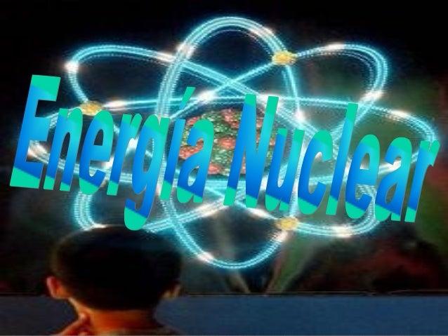 Índice 1. Definicion y origen 2. Partes de una central nuclear. 2.1 Funcionamiento de una central 3. Reacciones nucleares ...