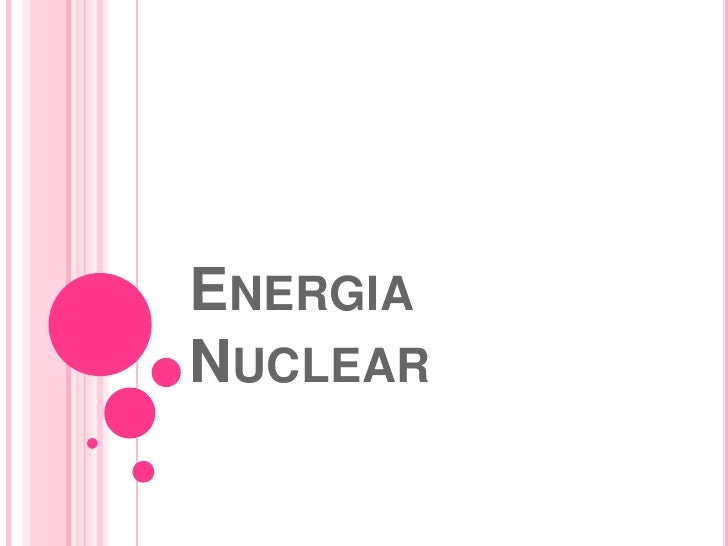 Energia Nuclear <br />