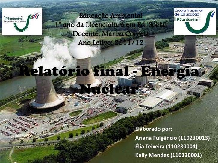 Educação Ambiental    1º ano da Licenciatura em Ed. Social         Docente: Marisa Correia           Ano Letivo: 2011/12Re...