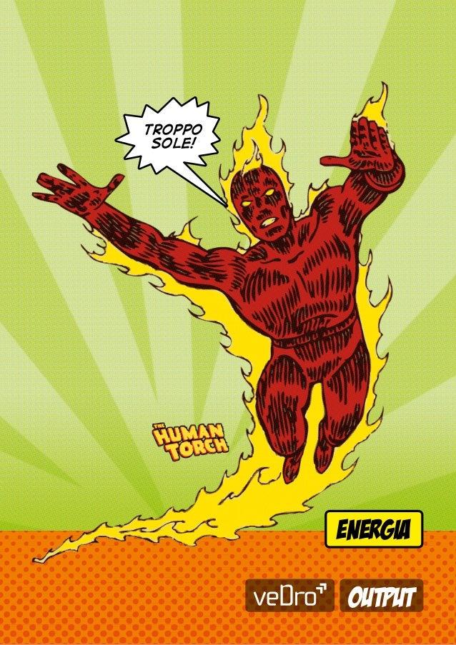 troppo sole!         energia          output