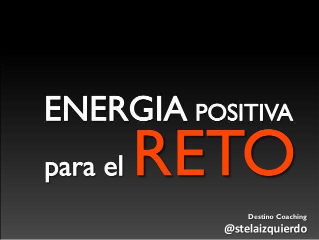 RETO Destino Coaching @stelaizquierdo