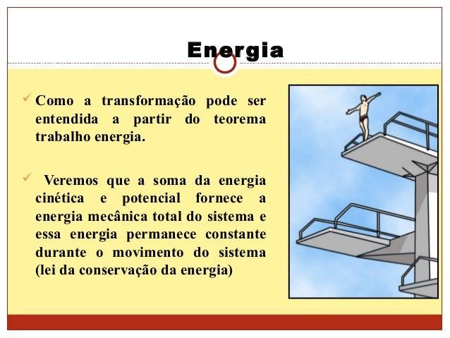 Energia potencial e conservaçao Slide 3