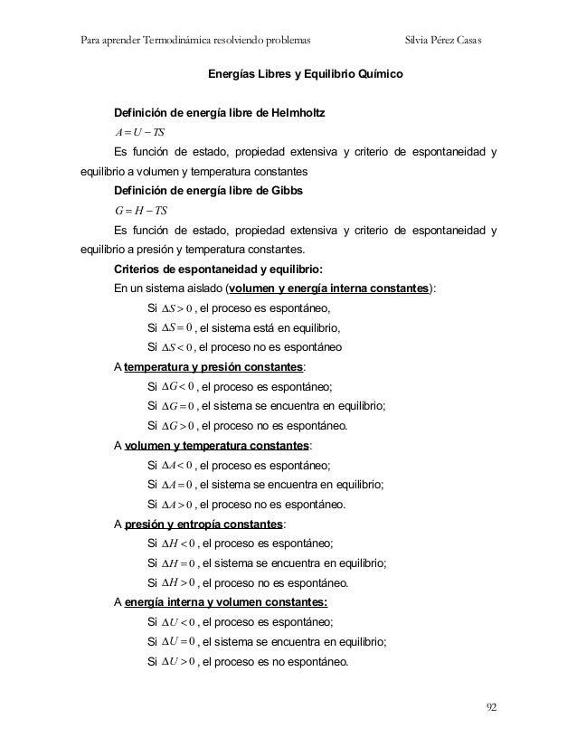 Para aprender Termodinámica resolviendo problemas Silvia Pérez Casas Energías Libres y Equilibrio Químico Definición de en...