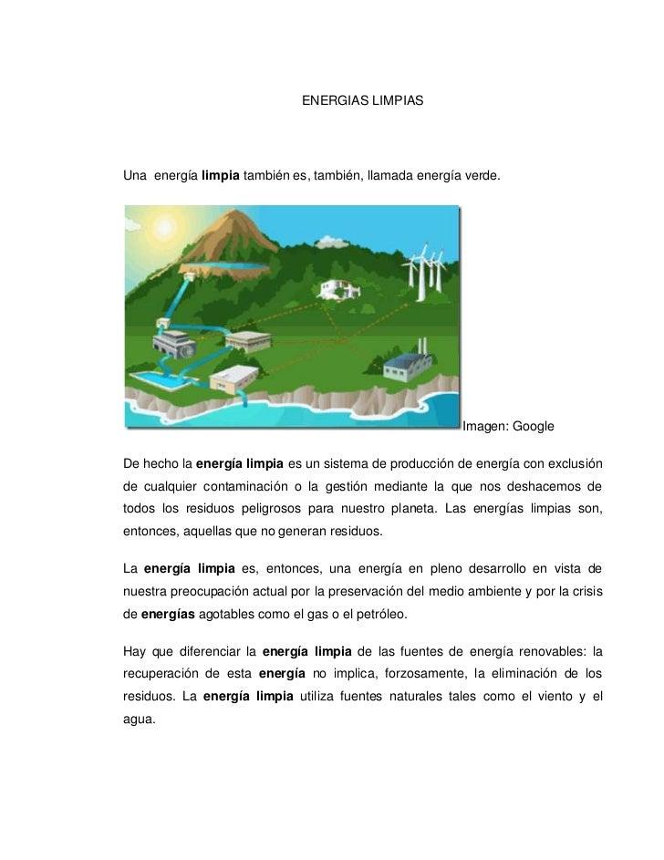 """ENERGIAS LIMPIAS<br />Una HYPERLINK """"http://erenovable.com/2009/06/30/energias-limpias/""""  energía limpia también es, tamb..."""
