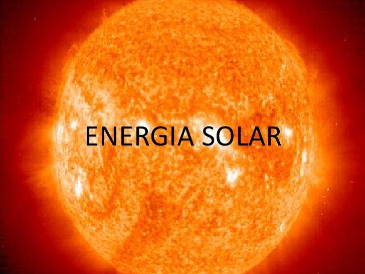 ENERGIA SOLAR<br />