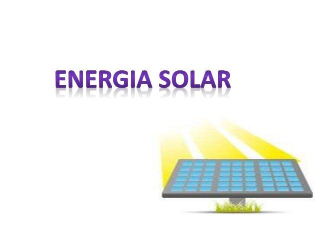 Definição: Energia solar é aquela proveniente do Sol (energia térmica e luminosa). Esta energia é captada por painéis sola...
