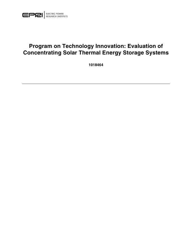 Program on Technology Innovation: Evaluation ofConcentrating Solar Thermal Energy Storage Systems                      101...