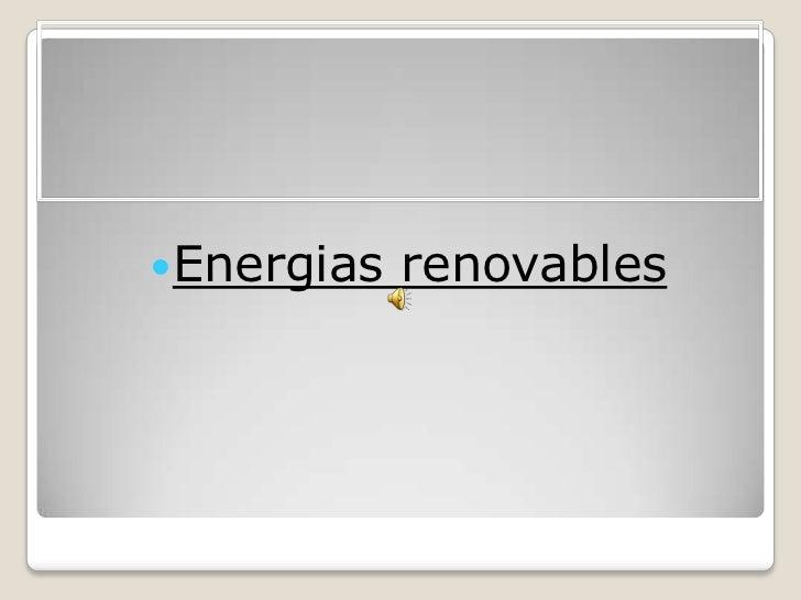 Energias renovables<br />