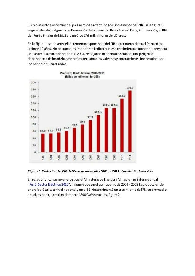 El crecimientoeconómicodel paísse mide entérminosdel incrementodel PIB.Enlafigura1, segúndatosde la Agenciade Promociónde ...