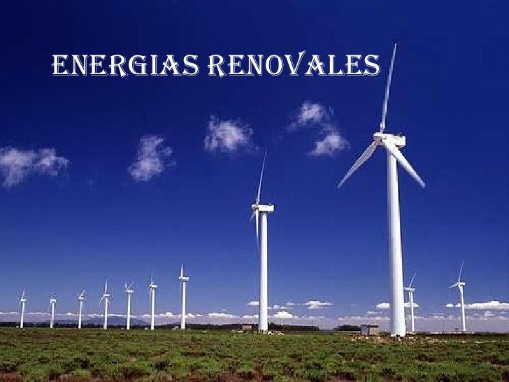 ENERGIAS RENOVALES<br />