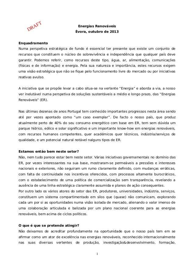 Energias Renováveis Évora, outubro de 2013 Enquadramento Numa perspetiva estratégica de fundo é essencial ter presente que...