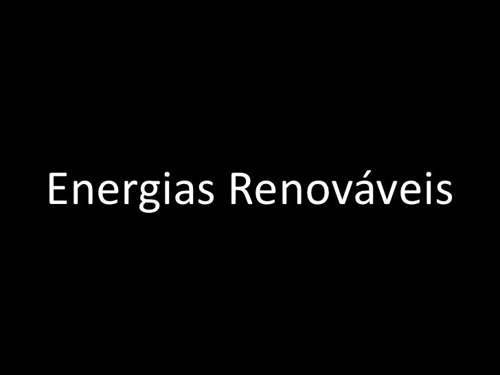 Energias Renováveis<br />