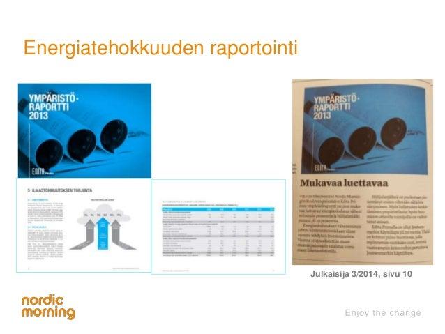 Energiatehokkuuden raportointi  Julkaisija 3/2014, sivu 10