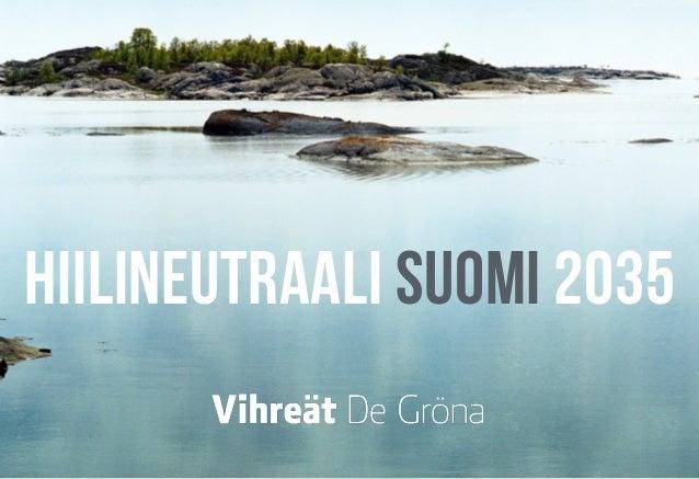 hiilineutraali suomi 2035