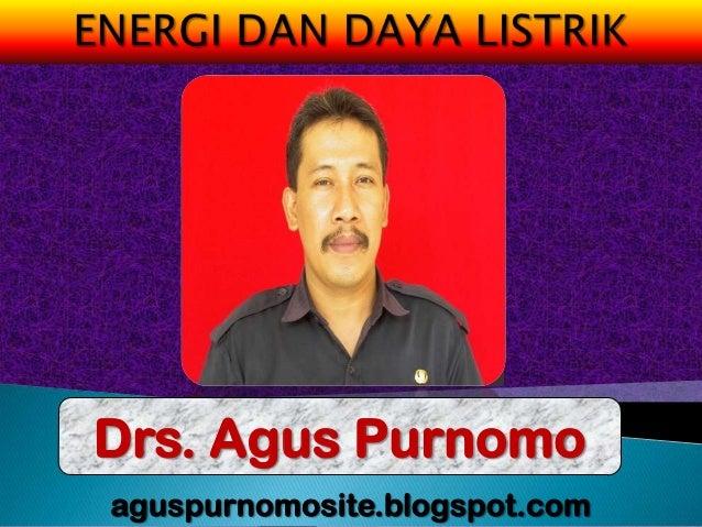Drs. Agus Purnomoaguspurnomosite.blogspot.com
