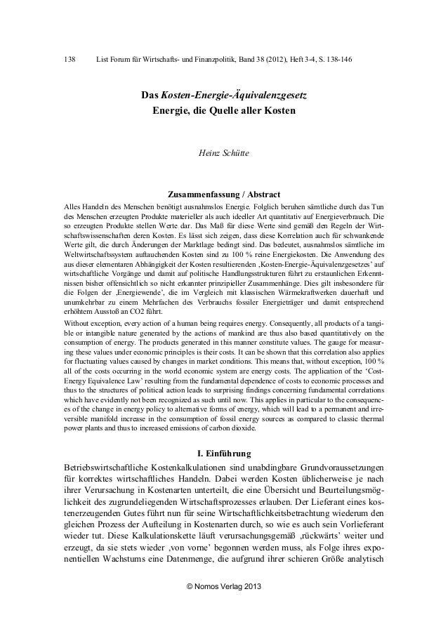 138  List Forum für Wirtschafts- und Finanzpolitik, Band 38 (2012), Heft 3-4, S. 138-146  Das Kosten-Energie-Äquivalenzges...