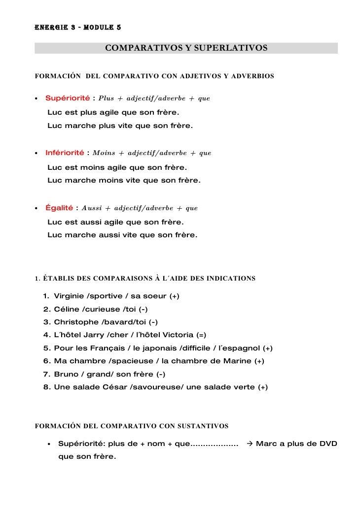 ENERGIE 3 - MODULE 5                        COMPARATIVOS Y SUPERLATIVOS  FORMACIÓN DEL COMPARATIVO CON ADJETIVOS Y ADVERBI...
