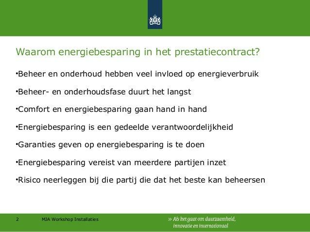 Energiebesparing in prestatiecontracten Slide 2