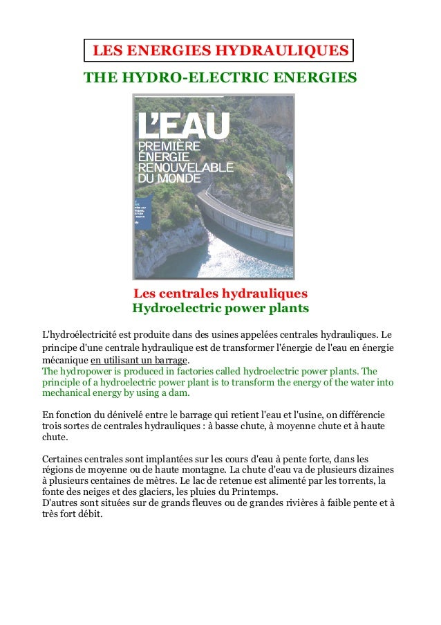 LES ENERGIES HYDRAULIQUES          THE HYDRO ELECTRIC ENERGIES              HYDRO-ELECTRIC                      Les centra...