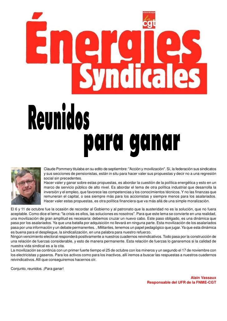 """Claude Pommery titulaba en su edito de septiembre: """"Acción y movilización"""". Sí, la federación sus sindicatos              ..."""