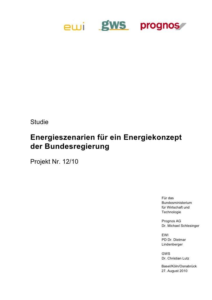 StudieEnergieszenarien für ein Energiekonzeptder BundesregierungProjekt Nr. 12/10                                 Für das ...