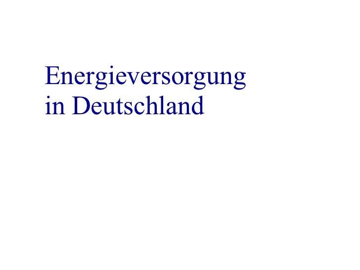 Energieversorgung  in Deutschland