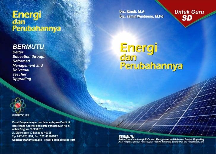 Drs. Kandi, M.A                                     Drs. Yamin Winduono, M.Pd.                    ENERGI DAN            PE...
