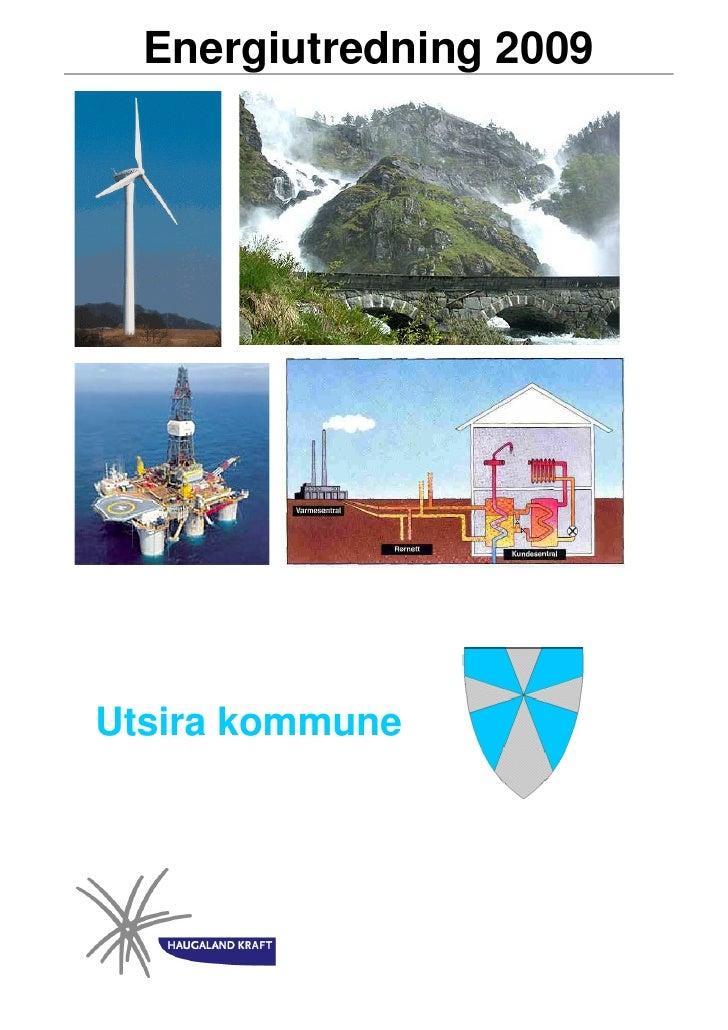 Energiutredning 2009     Utsira kommune