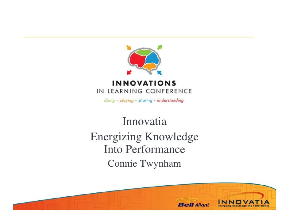 Innovatia Energizing Knowledge   Into Performance    Connie Twynham